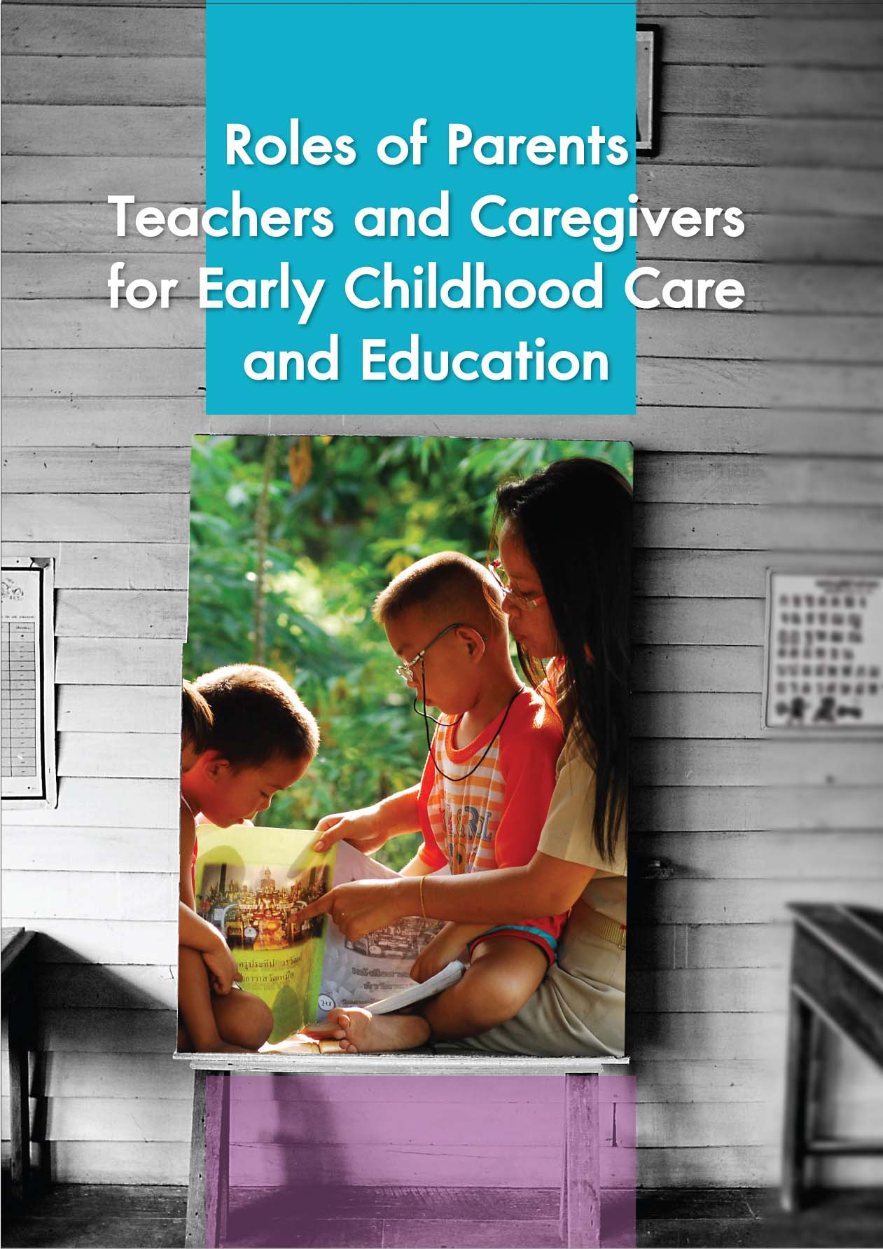 Roles of Parents Teachers and Caregivers for the Early Childhood Care and Development